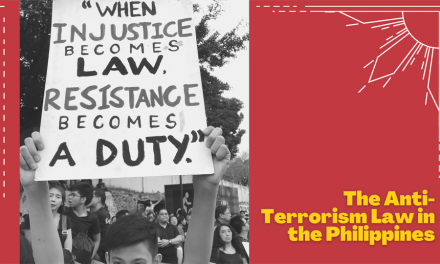 2020 Anti-Terror Law: What's Going On in the Philippines and Why You Should Care