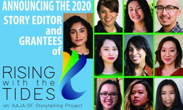 """Telling Our Own Stories"": Rising with the Tides, a storytelling project by Comcast California and Asian American Journalists Association"